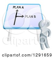 Poster, Art Print Of 3d Silver Man Looking Up At A Plan A Or Plan B Sign