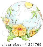Clipart Of A Sketched Scene Of Tropical Yellow Hibiscus Flowers Palm Trees Gulls And Sunshine Royalty Free Vector Illustration