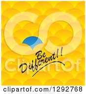 Clipart Of A Blue Scale Or Scallop Standing Out From Other Yellow Ones In A Crowd With Be Different Text Royalty Free Vector Illustration by ColorMagic