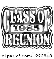 Clipart Of A Black And White Class Of 1985 High School Reunion Design Royalty Free Vector Illustration