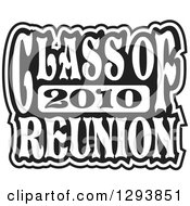 Clipart Of A Black And White Class Of 2010 High School Reunion Design Royalty Free Vector Illustration