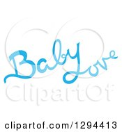 Clipart Of Blue Baby Love Text Royalty Free Vector Illustration by Cherie Reve