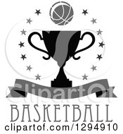 Clipart Of A Grayscale Basketball In A Circle Of Stars Over A Black Trophy Blank Banner And Text Royalty Free Vector Illustration