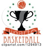 Clipart Of A Basketball In A Circle Of Stars Over A Black Trophy Blank Banner And Text Royalty Free Vector Illustration