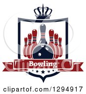 Clipart Of A Navy Blue And Red Bowling Ball And Pins In A Shield With A Crown Stars And Text Banner Royalty Free Vector Illustration
