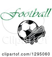 Clipart Of A Black And White Cleat Shoe And Soccer Ball Under Green Text Royalty Free Vector Illustration