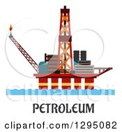 Clipart Of An Oil Platform Over Petroleum Text Royalty Free Vector Illustration by Vector Tradition SM