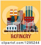 Clipart Of A Flat Design Oil Refinery Structure Over Text On Yellow Royalty Free Vector Illustration
