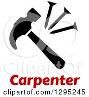 Poster, Art Print Of Black Silhouetted Hammer And Nails Over Red Carpenter Text