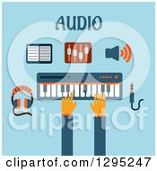 Clipart Of A Flat Design Of Hands Playing A Keyboard With Music Items And Audio Text On Blue Royalty Free Vector Illustration