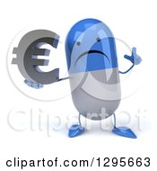 3d Unhappy Blue And White Pill Character Holding Up A Finger And A Euro Currency Symbol