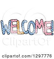 Clipart Of A Colorful Polka Dot WELCOME Text Royalty Free Vector Illustration by Prawny
