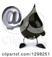 Clipart Of A 3d Oil Drop Character Holding And Pointing To An Email Arobase At Symbol Royalty Free Illustration