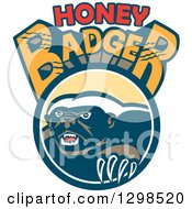 Clipart Of A Retro Honey Badger In A Circle Under Slashed Text Royalty Free Vector Illustration by patrimonio