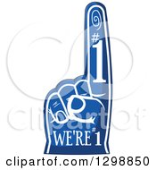 Clipart Of A Blue Sports Foam Finger With Text Royalty Free Vector Illustration