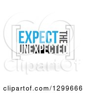 Clipart Of Expect The Unexpected Text And Shadow On White Royalty Free Vector Illustration