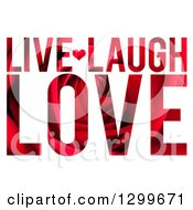 Red Rose Textured Live Laugh Love Text On White