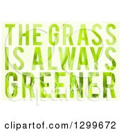 Clipart Of Patterned The Grass Is Always Greener Text On Green Royalty Free Illustration