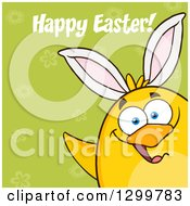 Happy Easter Greeting Over A Cartoon Yellow Chick Wearing Bunny Ears On Green