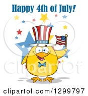 Cartoon Patriotic Yellow Chick Holding An American Flag Under Happy 4th Of July Text
