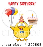 Clipart Of A Cartoon Yellow Chick Wearing A Party Hat And Holding A Cake And Balloons Under Happy Birthday Text Royalty Free Vector Illustration