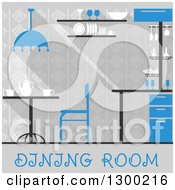 Clipart Of A Blue And Gray Dining Room Interior With Text Royalty Free Vector Illustration by Vector Tradition SM