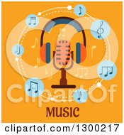 Clipart Of A Microphone With Headphones And Music Notes Over Text On Orange Royalty Free Vector Illustration by Vector Tradition SM