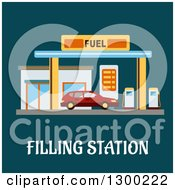 Flat Modern Design Of A Car Getting Fuel At A Gas Station With Text On Teal