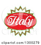 Clipart Of A Red And Green Burst Oval With Imported From Italy Text Over A Burst On White Royalty Free Vector Illustration