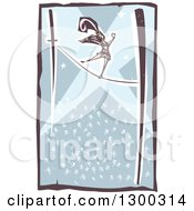 Clipart Of A Woodcut Woman Walking The Tight Rope In A Circus Act With A Crowd Below Her Royalty Free Vector Illustration