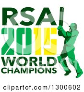 Clipart Of A Retro Cricket Player Batsman With RSA 2015 World Champions Text Royalty Free Vector Illustration