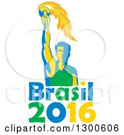 Male Athlete Holding Up A Torch Over Brasil 2016 Text