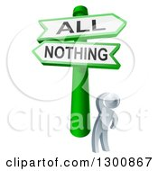 Clipart Of A 3d Silver Man Looking Up At A Green All Or Nothing Crossroads Sign Royalty Free Vector Illustration