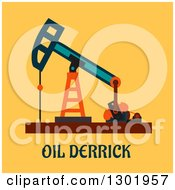 Clipart Of A Flat Modern Design Of An Oil Derrick With Text On Yellow Royalty Free Vector Illustration