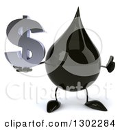 Clipart Of A 3d Oil Drop Character Giving A Thumb Up And Holding A Dollar Symbol Royalty Free Vector Illustration