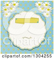 Blank Banner In A Round Frame Polka Dot And Daisy Or Chamomile Flowers On Blue Invitation Background