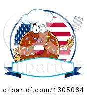 Clipart Of A Cartoon Happy Round Chocolate Sprinkled Donut Chef Character Holding A Spatula Over A Blank Banner And American Circle Royalty Free Vector Illustration by Hit Toon