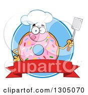 Clipart Of A Cartoon Happy Round Pink Sprinkled Donut Chef Character Holding A Spatula Over A Blank Banner And Blue Circle Royalty Free Vector Illustration by Hit Toon
