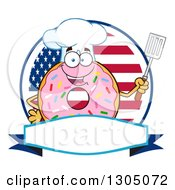 Clipart Of A Cartoon Happy Round Pink Sprinkled Donut Chef Character Holding A Spatula Over A Blank Banner And American Circle Royalty Free Vector Illustration by Hit Toon