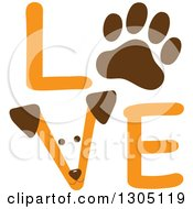 Puppy Dog Face And Paw Print In The Orange Word LOVE