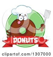 Clipart Of A Cartoon Happy Round Chocolate Donut Chef Character Holding A Spatula Over A Banner In A Green Circle Royalty Free Vector Illustration by Hit Toon