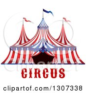 Red White And Blue Big Top Circus Tent Over Text