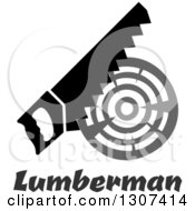 Clipart Of A Saw Cutting A Log Over Lumberman Text Royalty Free Vector Illustration by Vector Tradition SM