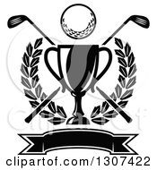 Clipart Of A Black And White Championship Trophy With A Golf Ball Crossed Clubs Leafy Wreath And Blank Banner Royalty Free Vector Illustration