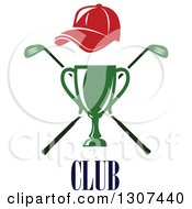 Clipart Of A Green Championship Trophy With Red Hat Over Crossed Clubs Over Text Royalty Free Vector Illustration