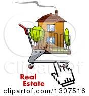 Clipart Of A Hand Computer Cursor Clicking On A House In A Shopping Cart Over Real Estate Text Royalty Free Vector Illustration by Vector Tradition SM