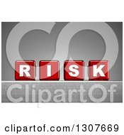 Clipart Of 3d Red Transparent Dice Spelling The Word RISK On A Metal Surface Over A Gradient Gray Background Royalty Free Illustration