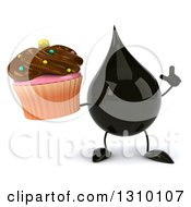 Clipart Of A 3d Oil Drop Character Holding Up A Finger And A Chocolate Frosted Cupcake Royalty Free Illustration