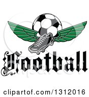 Clipart Of A Black And White Soccer Cleat Shoe With Green Wings And A Ball Over A Text Royalty Free Vector Illustration