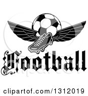 Clipart Of A Black And White Soccer Cleat Shoe With Wings And A Ball Over A Text Royalty Free Vector Illustration